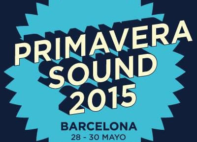 The Primavera Sound 2015 gala is coming!